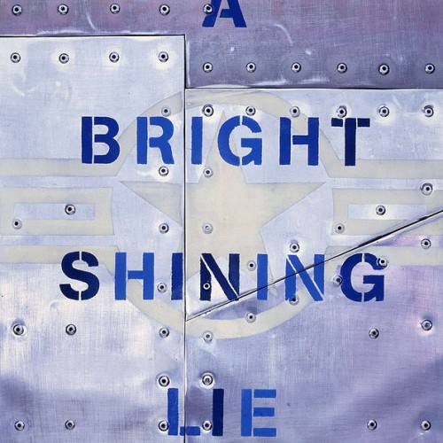 a bright shining lie