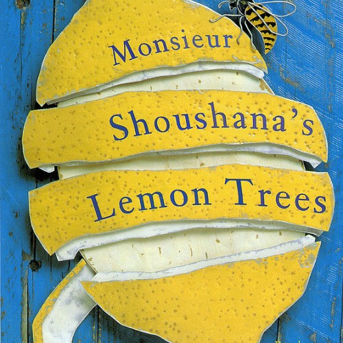monsieur shoushanas lemon trees